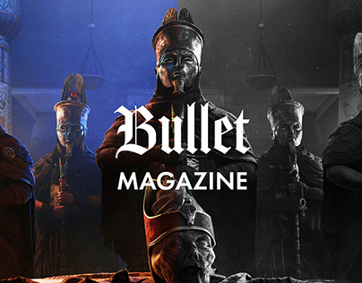 BULLET MAGAZINE - Experience The Past