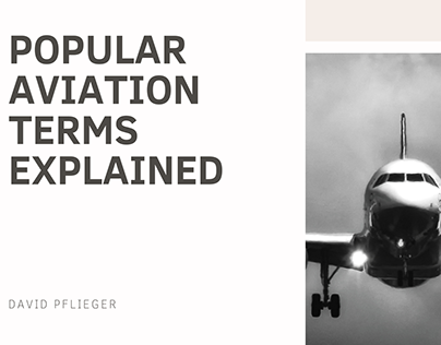 David Pflieger | Popular Aviation Terms Explained