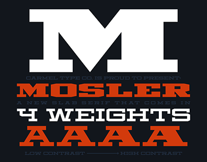 Mosler - A new 4-weight slab-serif typeface.
