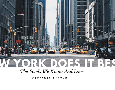 New York Does It Best: The foods we know and love