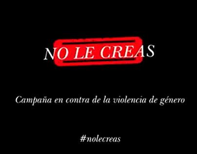 NO LE CREAS