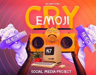 CRY EMOJI (medical social media project)