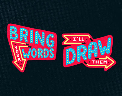 Bring your words - I'll draw them