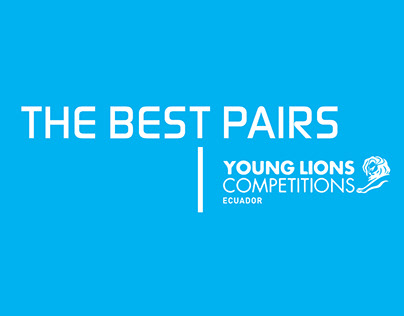 THE BEST PAIRS. Young Lions Competitions Ecuador