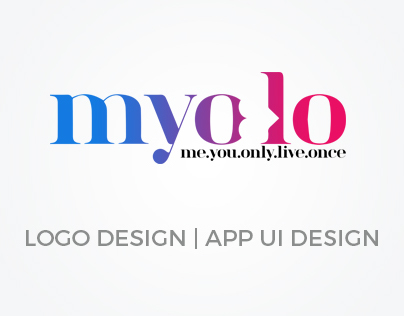 Myolo - me.you.only.live.once
