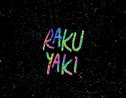 Raku Yaki - Band Release