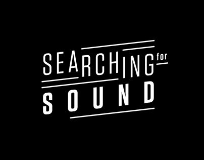 Searching for sound
