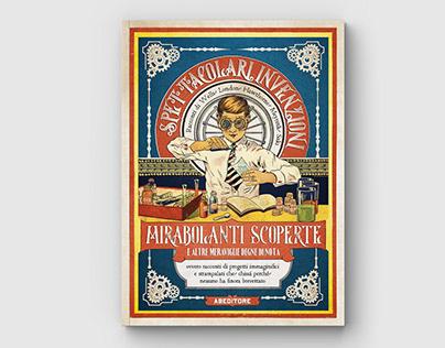 Spettacolari Invenzioni, Mirabolanti Scoperte...(Book)