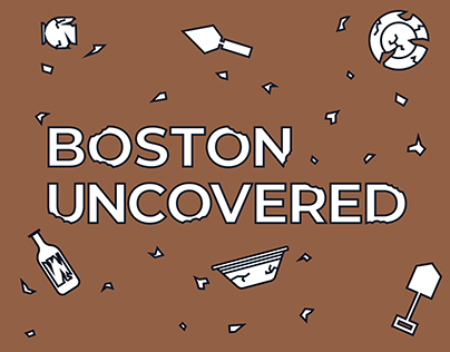 Boston Uncovered