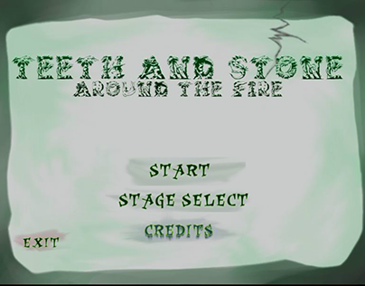 Teeth and Stone: Around the Fire