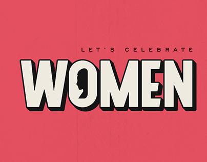 Let's Celebrate Women