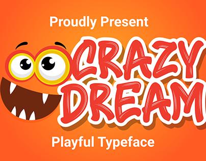 Crazy Dream - Funny Font