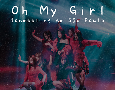 Oh My Girl - Fanmeeting em São Paulo