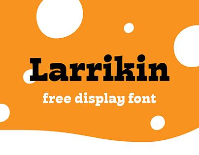 Larrikin Free Font