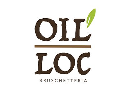 """BRUSCHETTERIA """"OIL LOC"""""""