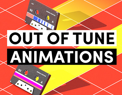 Out of Tune Animations