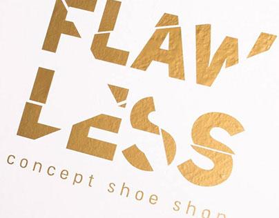 FLAWLESS - concept shoe shop