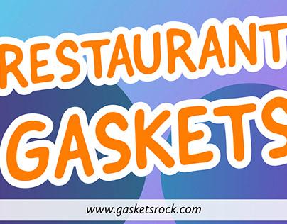Restaurant Gaskets