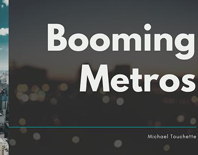 Booming Metros