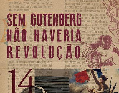SEM GUTENBERG NÃO HAVERIA REVOLUÇÃO