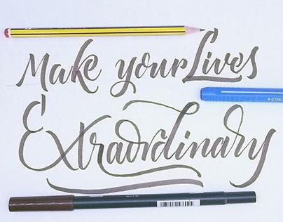Make your lives extraordinary
