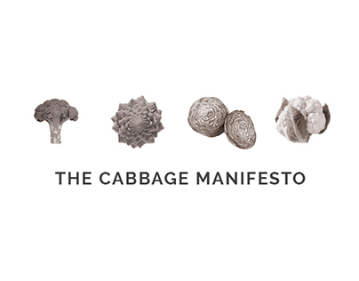 THE CABBAGE MANIFESTO