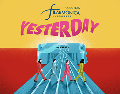 Yesterday - A Beatles Tribute by Orquesta Filarmónica