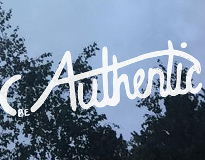 Be Authentic Hand Lettereing