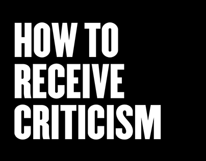 How To Receive Criticism