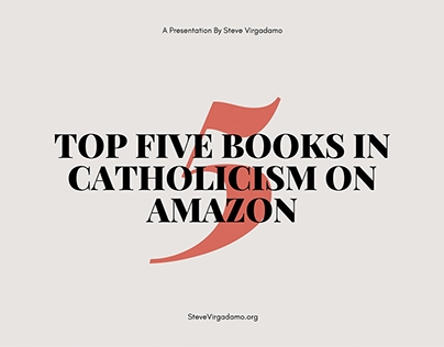 Top Five Books in Catholicism on Amazon