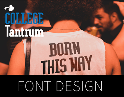 College Tantrum / Display font / David Engelby Foundry