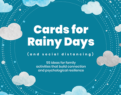 CARDS FOR RAINY DAYS (and social distancing)