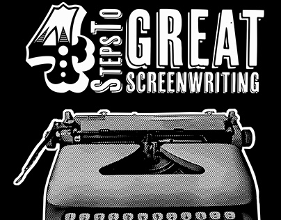 4 Steps To Great Screenwriting