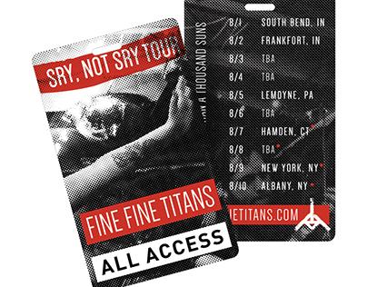 Fine Fine Titans — Sry, Not Sry Tour Laminates