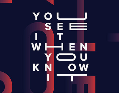 You See It When You Know It - Visual Identity