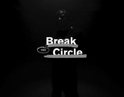 Break the Circle ✌️