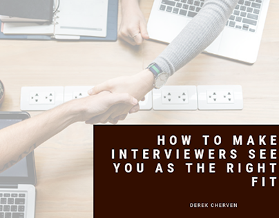 How to Make Interviewers See You as the Right Fit