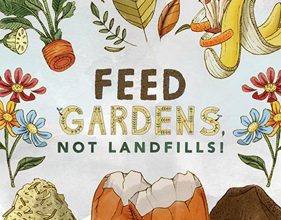 Feed Gardens, Not Landfills Compost Awareness Campaign