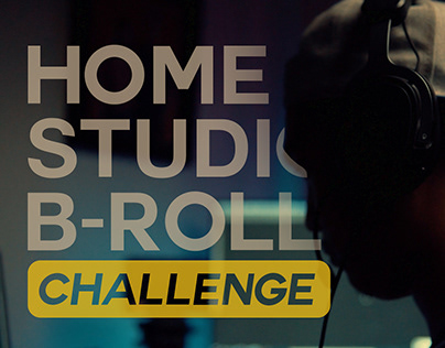 Home Studio B-roll Challenge