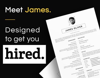 Resume template designed to get you hired. Meet James!