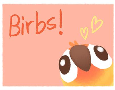Birbs!