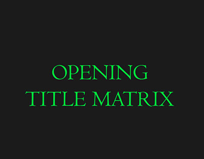 Opening title Matrix