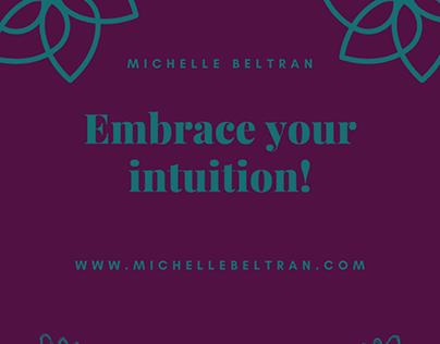 Embrace Your Intuition | Michelle Beltran
