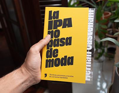 La IPA no pasa de moda / Libro