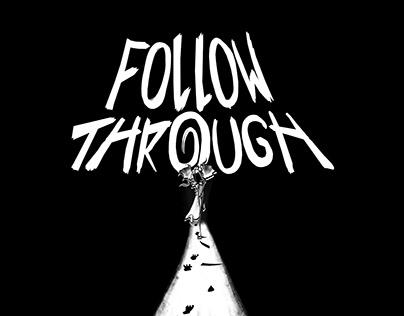Follow Through (2014)