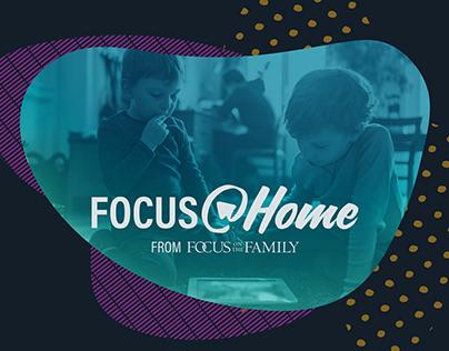 Focus @ Home