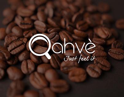Qahvé - Just feel it