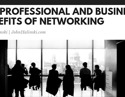 The Professional and Business Benefits of Networking