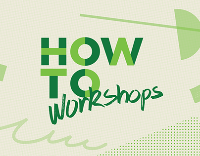 How To Workshops