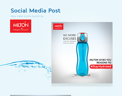 Milton New Water Bottle Launch Campaign #2018